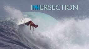 Innersection - Kelly Slater, Matt Meola, Craig Anderson [HD]